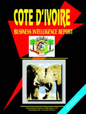 Cote D'Ivoire Business Intelligence Report (Paperback)