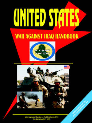 Us War Against Iraq Handbook Political Strategy and Operations (Paperback)