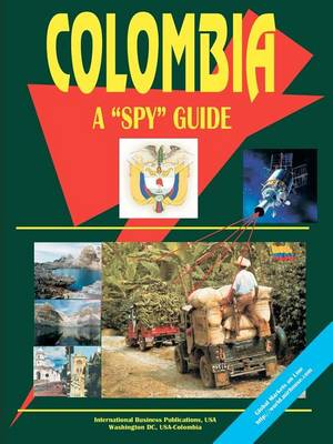 Colombia a Spy Guide (Paperback)