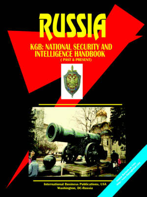 Russia KGB (National Security and Intelligence Handbook: Past and Present (Paperback)