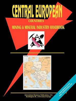 Central European Countreis Mining and Mineral Industry Handbook (Paperback)