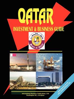 Qatar Investment and Business Guide (Paperback)