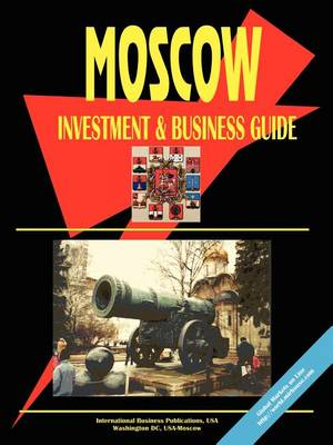 Moscow City Investment & Business Guide (Paperback)