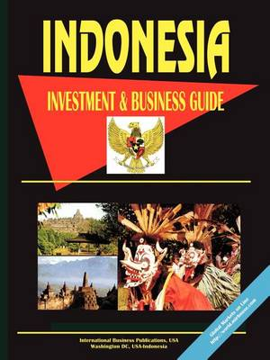 Indonesia Investment and Business Guide (Paperback)