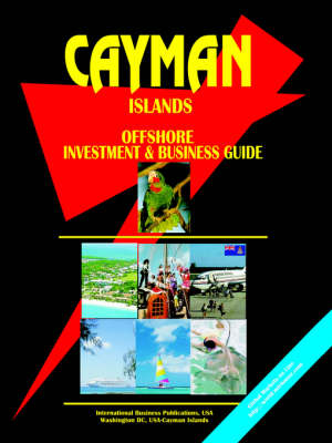 Cayman Islands Offshore Investment and Business Guide (Paperback)