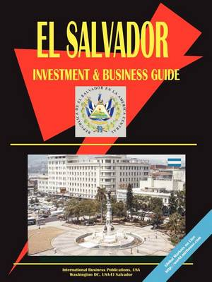 El Salvador Investment and Business Guide (Paperback)