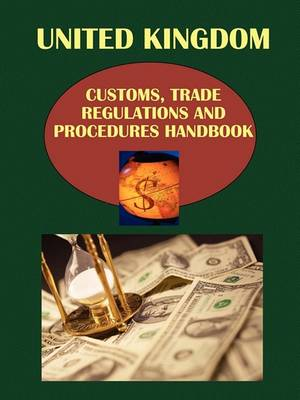 UK Customs, Trade Regulations and Procedures Handbook (Paperback)