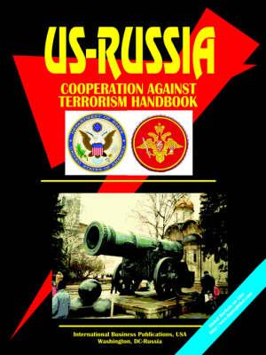 Us-Russia Cooperation Against Terrorism Handbook (Paperback)