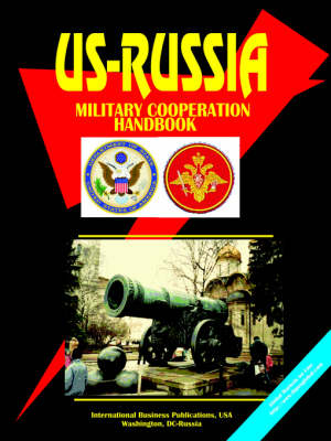 Us-Russia Military Cooperation Handbook (Paperback)