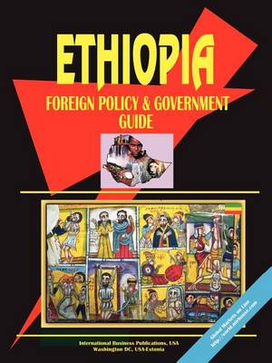 Ethiopia Foreign Policy and Government Guide (Paperback)