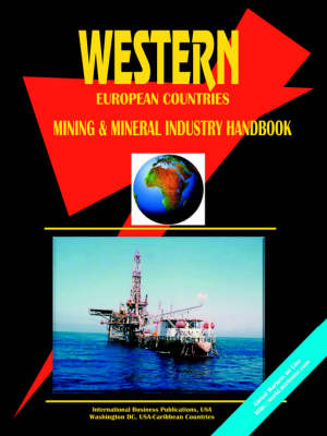 Western European Countreis Mining and Mineral Industry Handbook (Paperback)