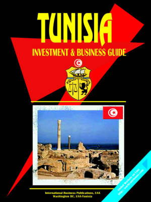 Tunisia Investment and Business Guide (Paperback)