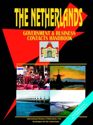 Netherlands Government and Business Contacts Handbook (Paperback)