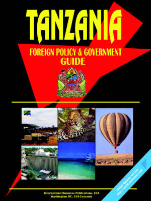 Tanzania Foreign Policy and Government Guide (Paperback)