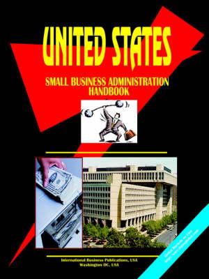 Us Small Business Administration Handbook (Paperback)