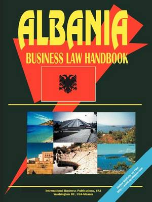 Albania Business Law Handbook (Paperback)
