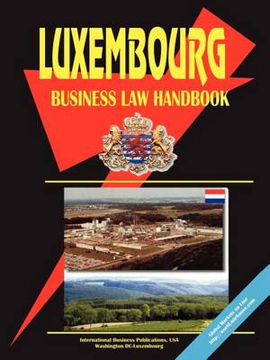 Luxembourg Business Law Handbook (Paperback)