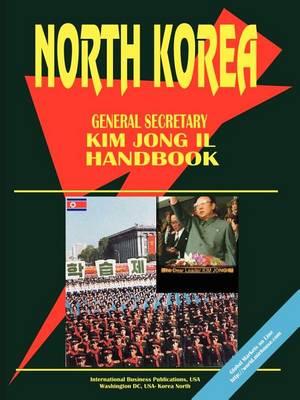 Korea North General Secretary Kim Jong Il Handbook (Paperback)