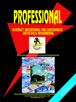 Professional Internet Advertising for the Us Government Officials (Paperback)