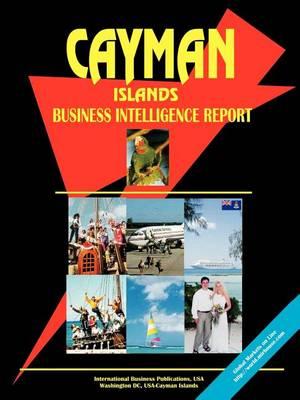 Cayman Islands Business Intelligence Report (Paperback)