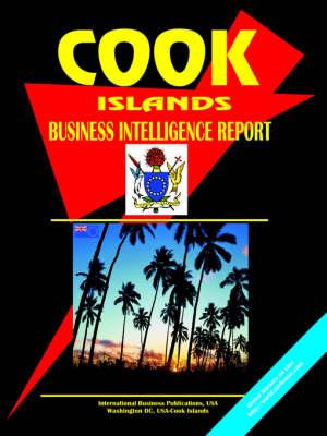 Cook Islands Business Intelligence Report (Paperback)
