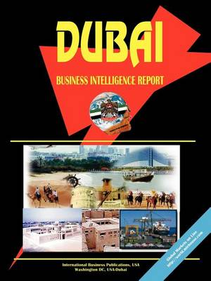 Dubai Business Intelligence Report (Paperback)