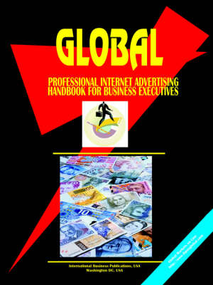 Global Professional Internet Advertising for Business Executives Handbook (Paperback)