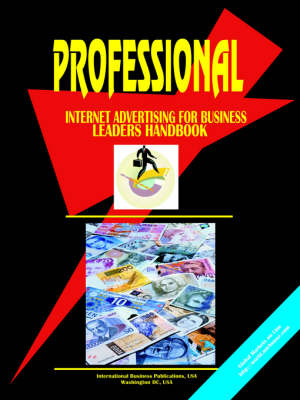 Professional Internet Advertising for Political & Business Leaders (Paperback)