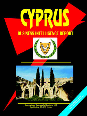 Cyprus Business Intelligence Report (Paperback)