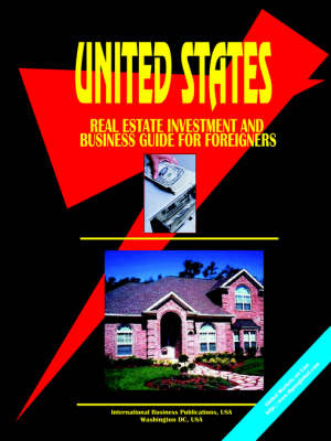Us Residential Real Estate Investment & Business Guide for Foreigners (Paperback)