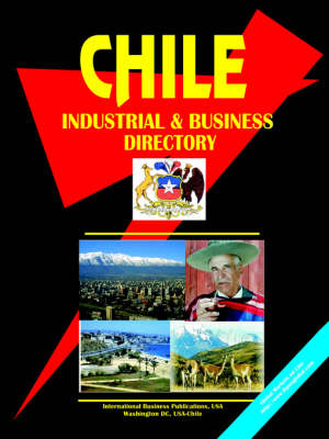 Chile Industrial and Business Directory (Paperback)