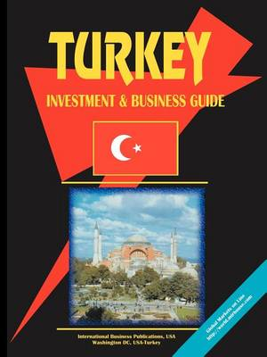 Turkey Investment & Business Guide (Paperback)