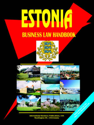 Estonia Business Law Handbook (Paperback)