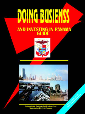 Doing Business and Investing in Panama (Paperback)