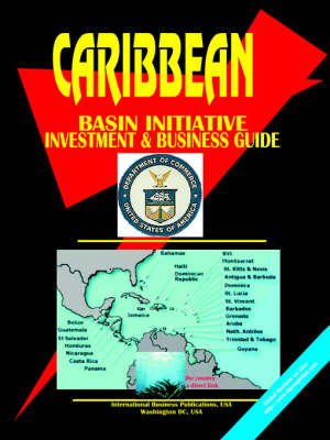 Caribbean Basin Initiative Investment and Business Guide (Paperback)
