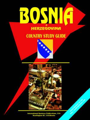 Bosnia and Herzegovina Country Study Guide (Paperback)