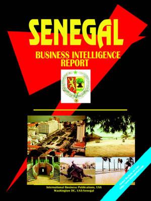 Senegal Business Intelligence Report (Paperback)