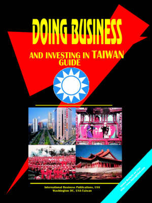 Doing Business and Investing in Taiwan (Paperback)