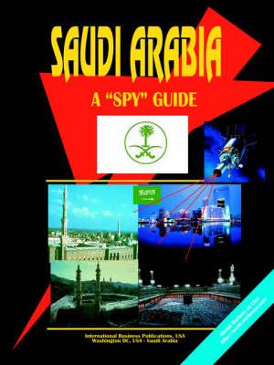 Saudi Arabia a Spy Guide (Paperback)