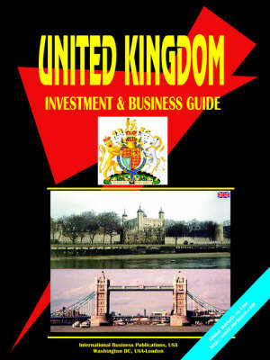 UK Investment and Business Guide (Paperback)
