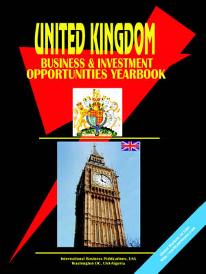 UK Business and Investment Opportunities Yearbook (Paperback)