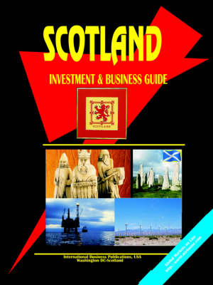Scotland Investment and Business Guide (Paperback)