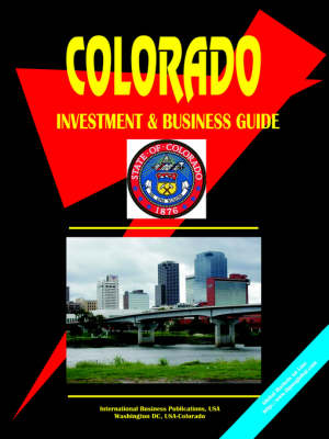 Colorado Investment and Business Guide (Paperback)