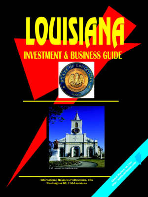 Louisiana Investment & Business Guide (Paperback)