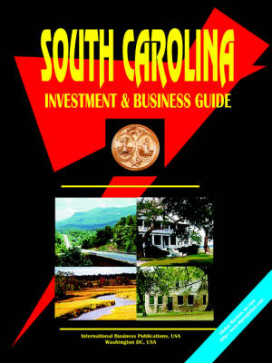 South Carolina Investment and Business Guide (Paperback)