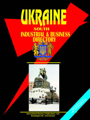 Ukraine South Industrial and Business Directory (Paperback)