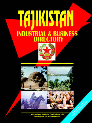 Tajikistan Industrial and Business Directory (Paperback)
