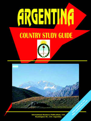 Argentina Country Study Guide (Paperback)