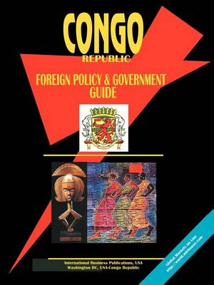 Congo Foreign Policy & Government Guide (Paperback)