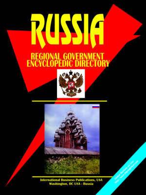 Russian Regional Government Encyclopedic Directory (Paperback)